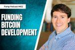 Funding Bitcoin Development w/ Alex Gladstein