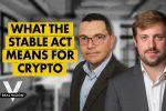 The Controversial STABLE Act & Its Implications for Crypto