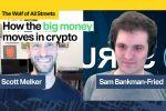 How The Big Money Moves In Crypto w/ Sam Bankman-Fried
