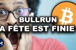 BITCOIN & ALTCOINS BULLRUN la FÊTE est FINIE ???